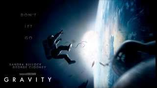 Repeat youtube video Gravity (2013) OST - Main Theme - Steven Price - Don't Let Go