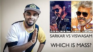 Sarkar First Look Vs Viswasam First Look - Which Is The Mass Poster |Did Viswasam Beat Sarkar Record