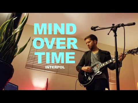 Interpol - Mind Over Time (Cover)
