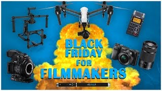 Best Black Friday Deals for Filmmakers