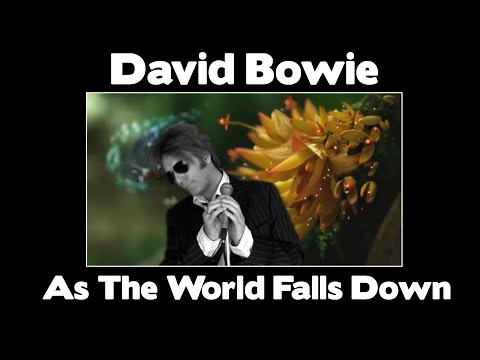 WOW!!!  David Bowie    As The World Falls Down