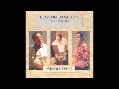 On the Sunny Side of the Street - Clayton-Hamilton Jazz Orchestra
