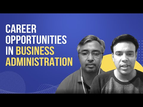 Career opportunities in Business Administration after Class 12