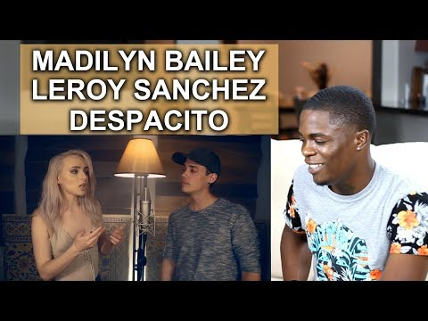 Despacito - Luis Fonsi, Daddy Yankee, Justin Bieber Madilyn Bailey & Leroy Sanchez | Oso's Reaction