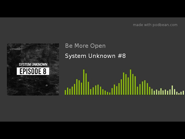 System Unknown #8