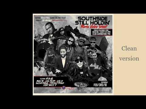 ESG - Southside Still Holdin' Remix (Clean)