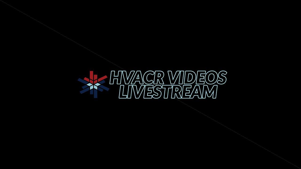 HVACR VIDEOS Q AND A LIVESTREAM 07/06/20