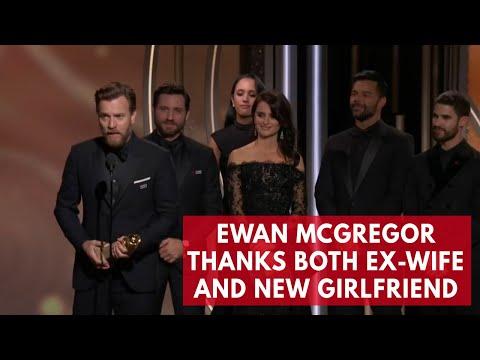 Ewan McGregor thanks both ex-wife and new girlfriend in golden globes speech