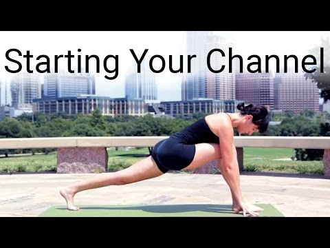Tips For Getting Your Channel Started (ft. Yoga with Adriene)