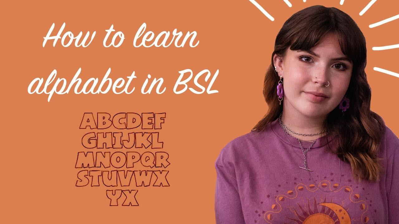 British Sign Language – The Alphabet