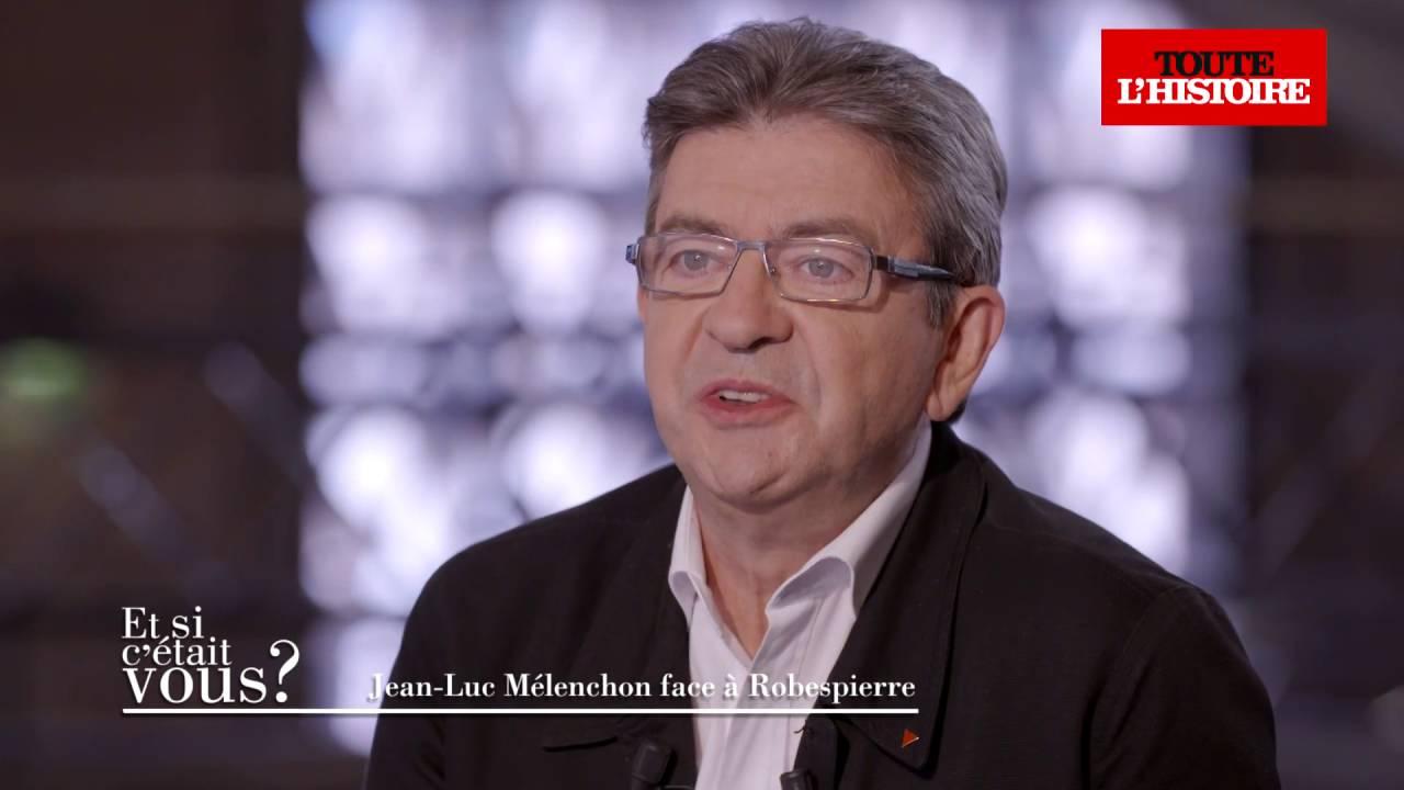 Jean-Luc Mélenchon face à Robespierre (intégrale) - Et si c'était vous ? - Toute L' Histoire
