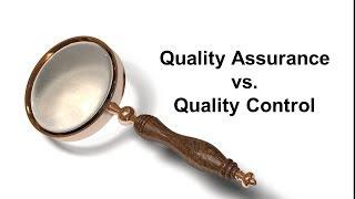 Quality Assurance vs. Quality Control