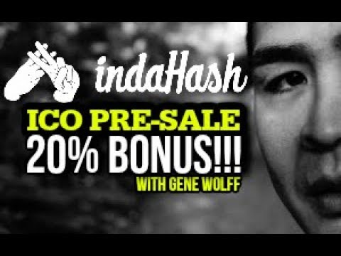 Indahash Review ICO Launch UPDATE - HURRY 20% BONUS - Value Based Token and Company!!