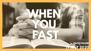 19 Jul 2020 | When We Fast | Ps Lindsey Lui | Faith Assembly of God Church