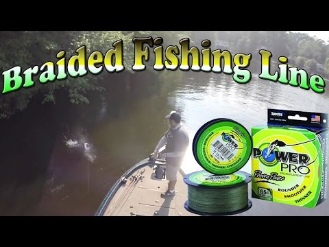 When and Why to use Braided Fishing Line ~ Fishing Tips & Tricks