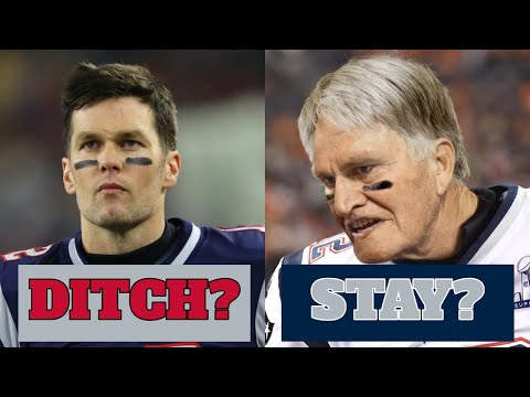 5 Reasons Why The Patriots Should KEEP Tom Brady... And 5 Why They Should DITCH Him