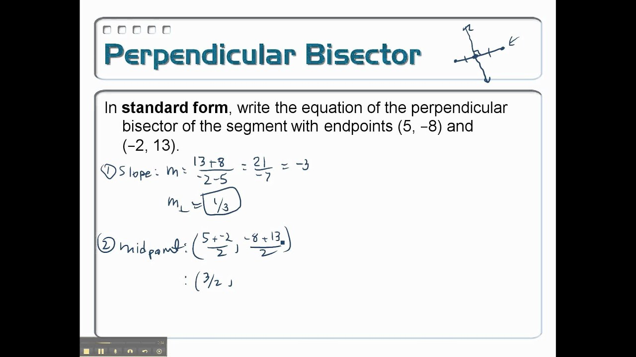 Writing the Equation of a Perpendicular Bisector Problem 12 YouTube – Point Slope Form Worksheet