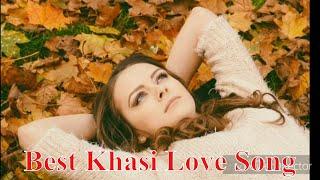 Best khasi love song