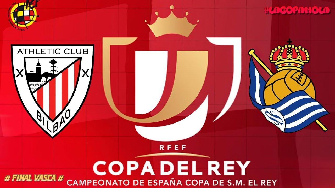 Athletic vs Real Sociedad - ⚽ Copa Del Rey 2020 ⚽ Partido ...