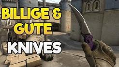 DIE BESTEN BILLIGEN KNIVES IN CS:GO