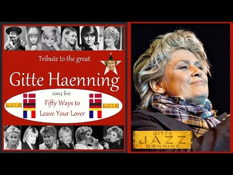 Gitte Haenning - Fifty way to leave your lover - Live 2004