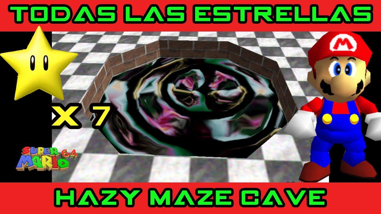 HAZY MAZE CAVE: Las 7 ESTRELLAS (Super Mario 64)