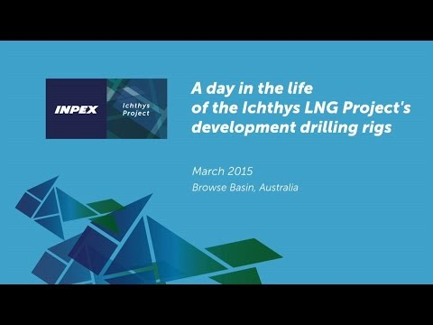 "Inpex ""Day in the Life of a Driller"""