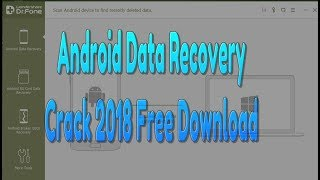 Android Mobile Phone Internal Memory Data Recovery Software 100% Free With Crack