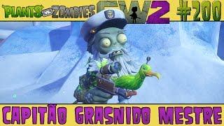 Plants vs. Zombies Garden Warfare 2 #200 - Capitão Grasnido Mestre