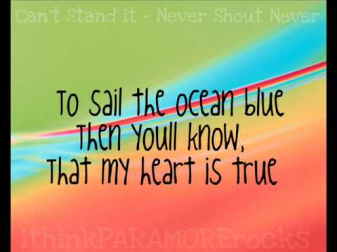 Can't Stand It - NeverShoutNever [Lyrics]