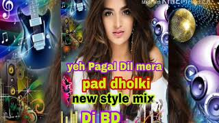 yeh Pagal Dil Mera pad dholki mix Dj BD music poduction