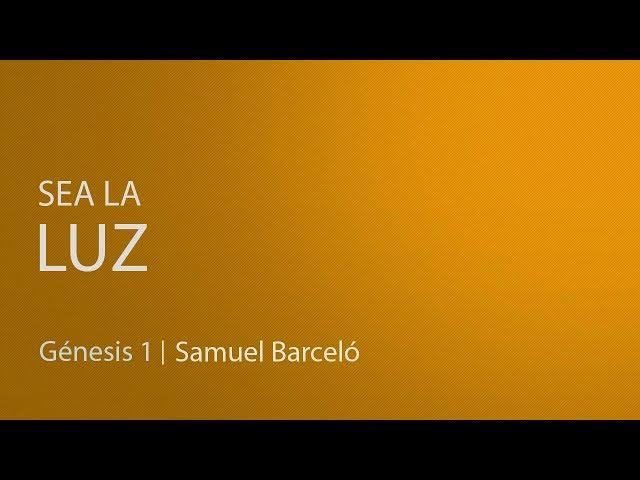 Sea la luz - Samuel Barceló