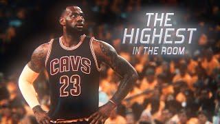 LEBRON JAMES HIGHEST IN THE ROOM TRAVIS SCOTT NBA MIX || 4K ||