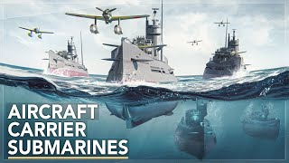 Underwater Aircraft Carriers: Imperial Japans Secret Weapon