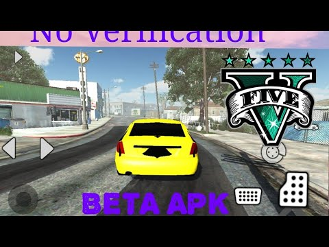(GTA V BETA APK)(OFFICIAL)(DOWNLOAD GTA 5 REAL FOR ANDROID)(ALL BUGS  FIX)(NO VERIFICATION)