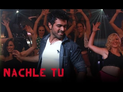 Nachle Tu (Video Song) | Dishkiyaoon...