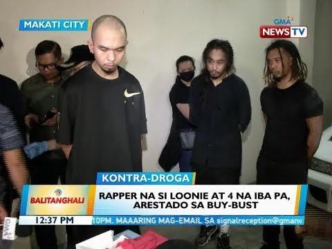 BT: Rapper na si Loonie at 4 na iba pa, arestado sa buy-bust