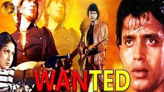 Wanted | Bollywood Action Movie | Mithun Chakraborty | Tina Munim |