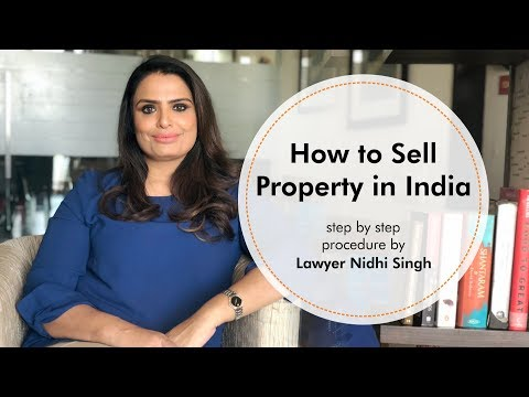 Selling property in India -  Legal advice by Lawyer Nidhi Singh
