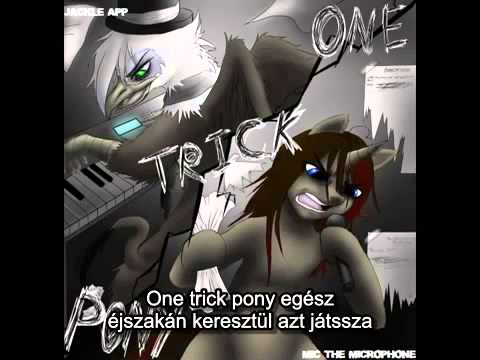 Jackle App feat Mic The Microphone - One Trick Pony (magyar felirat)