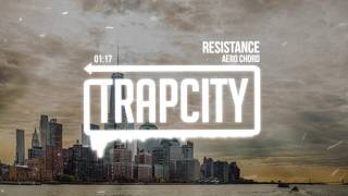 Repeat youtube video Aero Chord - Resistance