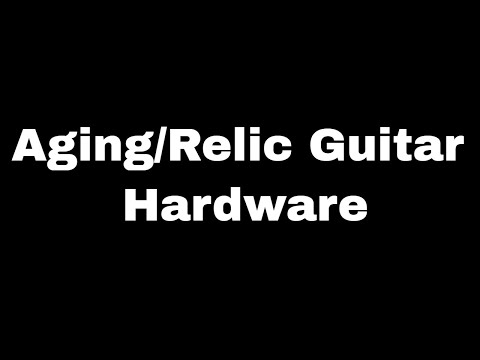 How to Age/Relic Chrome Hardware - Whiskey Barrel Top Part IV - BigDGuitars