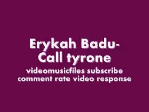 Erykah BaduCall tyrone