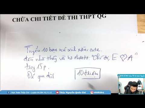 Chữa Đề Thi chính thức THPTQG môn Toán 2019 -  Thầy Nguyễn Quốc Chí