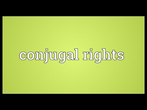 Conjugal rights Meaning