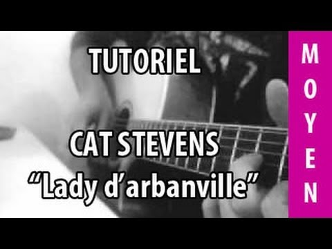 Cat Stevens - Lady d'Arbanville - Tuto Guitare