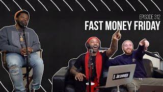 The Joe Budden Podcast Episode 312   Fast Money Friday
