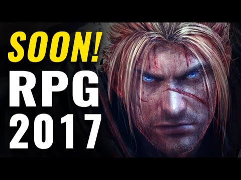 Top 10 Upcoming RPGs of 2017 | Role-Playing Games Coming Soon