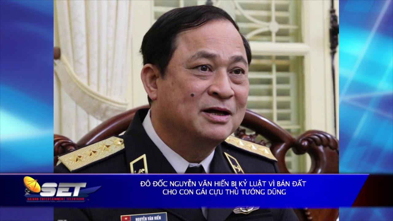 Đô đốc Nguyễn Văn Hiến bị kỷ luật vì bán đất cho con gái cựu thủ tướng Dũng