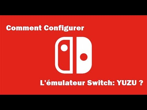 Comment Configurer L'émulateur Switch: YUZU ? [+ je réponds à vos questions]
